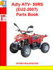 Thumbnail Adly ATV- 50RS(EU2-2007) Parts Book