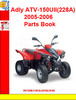 Thumbnail Adly ATV-150UII(228A) 2005-2006 Parts Book