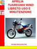 APRILIA TUAREG600 WIND LIBRETO USO E MINUTENZIONE