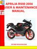 Thumbnail APRILIA RS50 2004 USER AND MAINTENANCE MANUAL