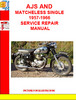 Thumbnail AJS AND MATCHELESS SINGLE 1957-1966 SERVICE REPAIR MANUAL