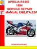 Thumbnail APRILIA RS250 1994  SERVICE REPAIR MANUAL ENG,ITA,ESP