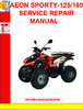 Thumbnail AEON SPORTY-125-180 SERVICE REPAIR MANUAL