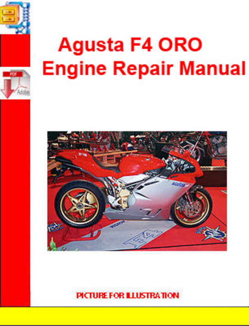 Product picture Agusta F4 ORO Engine Repair Manual