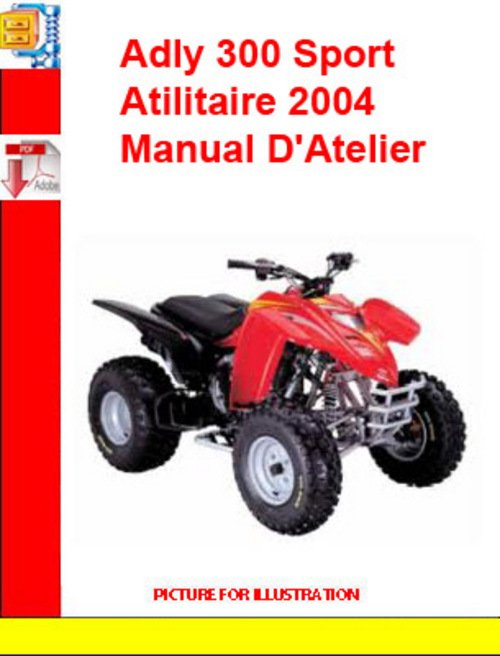 Product picture Adly ATV-300 Sport Atilitaire 2004 Manual DAtelier