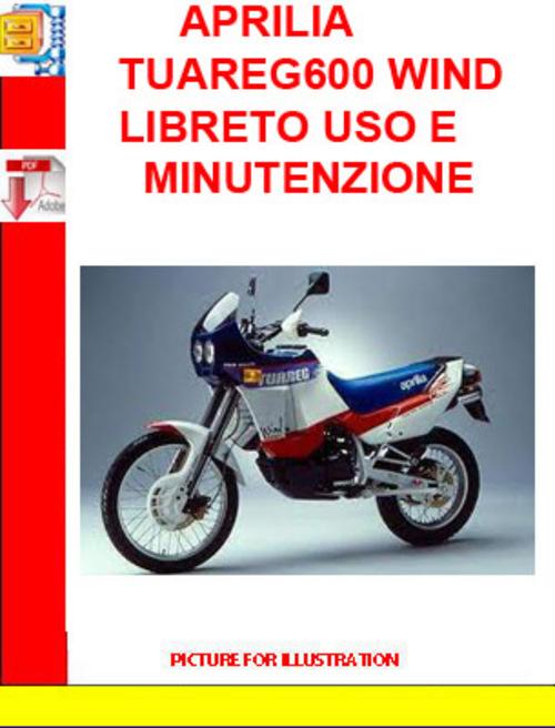 Product picture APRILIA TUAREG600 WIND LIBRETO USO E MINUTENZIONE