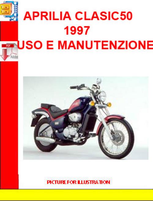 Product picture APRILIA CLASIC50 1997 USO E MANUTENZIONE